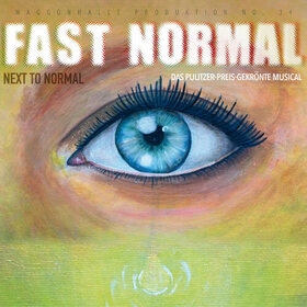 Bild: Fast Normal - Next to Normal