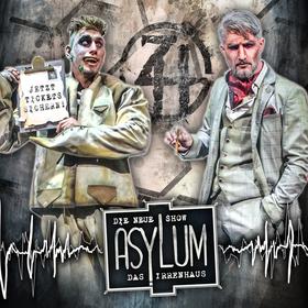 "Zirkus des Horrors ""ASYLUM – das Irrenhaus"" | Gießen"