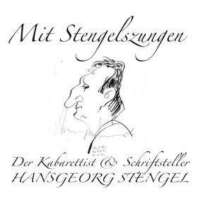 Bild: Mit Stengelszungen (Der Kabarettist & Schriftsteller Hansgeorg Stengel)