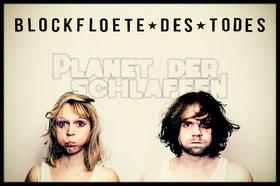 Bild: Blockflöte Des Todes - Planet der Schlaffen