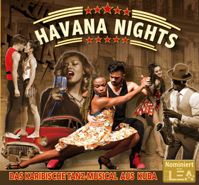Bild: Havana Nights - Havana Dance Company/Circo National/Live Band