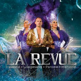 Bild: La Revue * Livegesang * Travestie * Parodie * Menstrip - Traum und Wirklichkeit verwischen in der Welt von La Revue. Wer ist hier Mann, wer ist hier Frau
