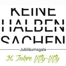 Bild: Jubiläumsgala: Keine halben Sachen - Theaterbühne Fifty-Fifty