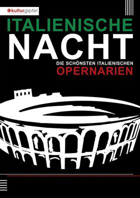 Bild: Italienische Opernnacht - Die schönsten italienischen Opernarien