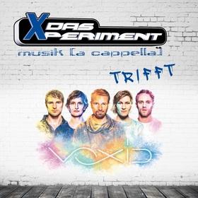 das Xperiment trifft VOXID - musik a cappella