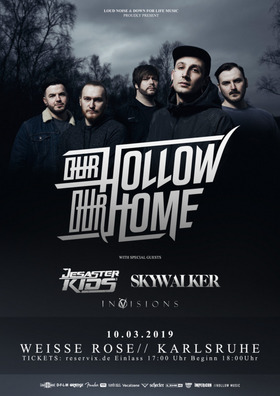 Bild: Our Hollow, Our Home - + Desasterkids + Skywalker + InVisions