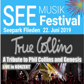Bild: See Musik Festival - True Collins - A Tribute to Phil Collins and Genesis
