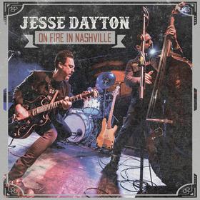 Bild: Jesse Dayton - On Fire in Nashville