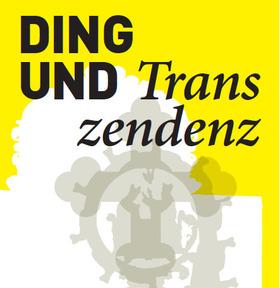 Bild: Ding und Transzendenz • Die Wandlung mit verschiedenen Gegenständen