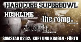 Bild: Hardcore Superbowl - mit Hookline, The Romp & Endorzer
