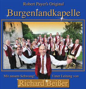 Bild: ROBERT PAYER´S ORIGINAL BURGENLANDKAPELLE UNTER LEITUNG VON RICHARD BEIßER + Obernauer Blech - Böhmischer Zauber