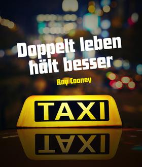 Bild: Taxi Taxi - Doppelt leben hält besser