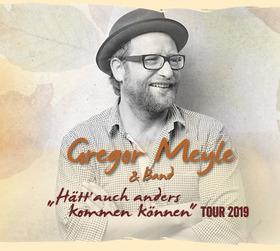 "Gregor Meyle & Band - ""Hätt auch anders kommen können"" Tour 2019"