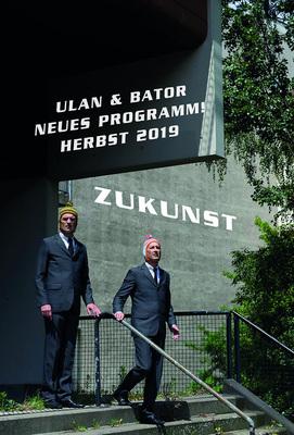 ULAN & BATOR - Vorpremiere Neues Programm  Zukunst