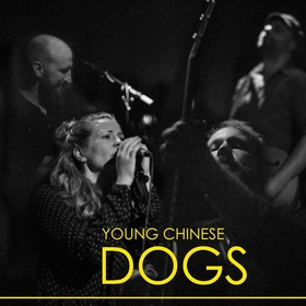 YOUNG CHINESE DOGS - + Support: SIMON KONRAD