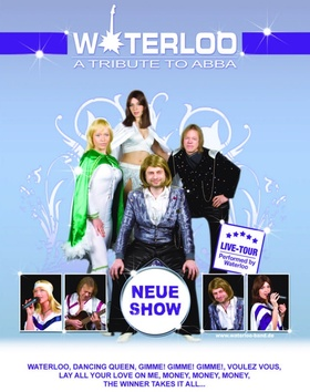 Bild: ABBA - Weltklassiker mit Waterloo! - Die Band Waterloo lässt die Legende wieder aufleben und das mit grandiosem Erfolg!