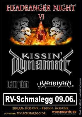 Bild: 6. HEADBANGER NIGHT Ravensburg-Schmalegg - Kissin Dynamite - Kambrium - Ignition