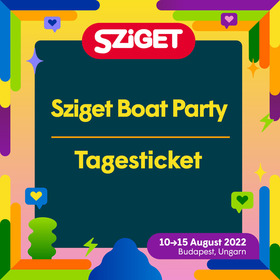 Sziget Boat Party Day Tickets - Sziget Boat Party - Samstag Ticket