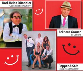 Bild: 1. Uhinger Lachfestival - mit Karl-Heinz Dünnbier, Eckhard Grauer als Leibssle und Pepper & Salt