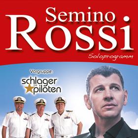 Semino Rossi - Soloprogramm - Vorgruppe: Die Schlagerpiloten