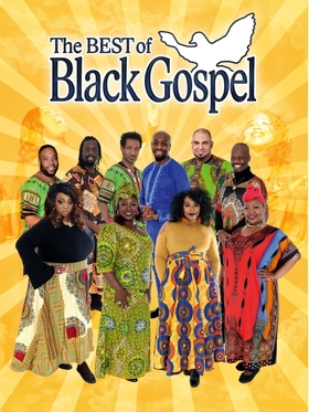 The Best of Black Gospel - 20 years of Gospel- Jubiläumstour