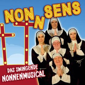 Bild: Non(n)sens | Das swingende Nonnenmusical - Ein himmlisches Musical