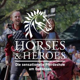 Bild: Horses & Heroes - Die sensationelle Pferdeshow am Bodensee