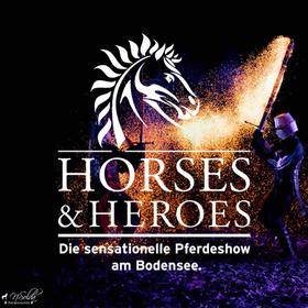 Bild: Horses & Heroes - Abendshow - die sensationelle Pferdeshow am Bodensee