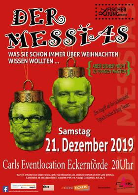 Bild: Der Messias - Was Sie schon immer über Weihnachten wissen wollten, aber bisher nicht zu Fragen wagten.