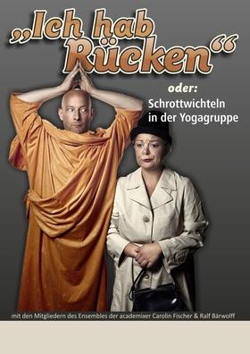 """Bild: Kabarett Academixer """"Ich habe Rücken"""""""
