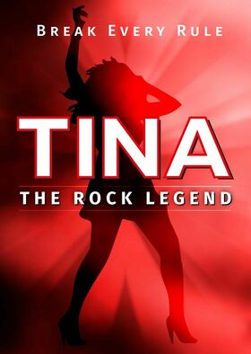 Bild: TINA - The Rock Legend - Explosiv! Authentisch! LIVE on stage!