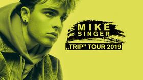 Mike Singer - TRIP TOUR 2019