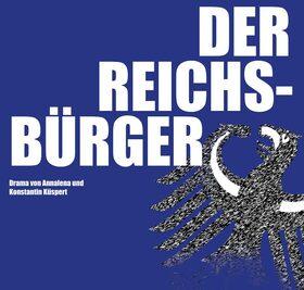 Bild: Der Reichsbürger - Landesbühne Rheinland-Pfalz