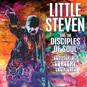 Little Steven & The Disciples of Soul - Summer of Sorcery Tour