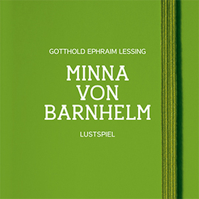 Bild: Minna von Barnhelm - Lustspiel