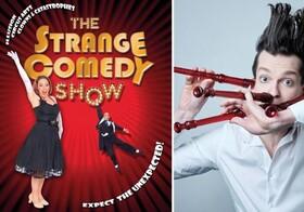 The Strange Comedy & Fluteman Show - Erwarten Sie das Unerwartete