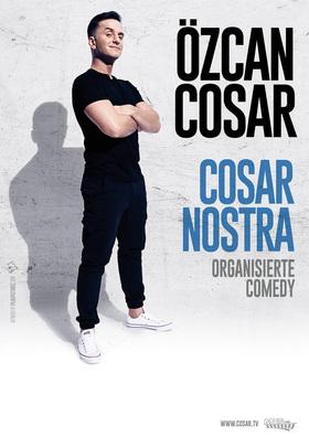 Bild: Özcan Cosar - Cosar Nostra - Organisierte Comedy