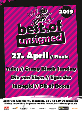 Bild: Best of Unsigned 2019 - Finale - mit 7Ules, Crazy Black Sunday, Die von Eben, Egoecho, Intrepid, Pit of Doom