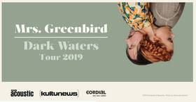 Bild: Mrs. Greenbird - Dark Water Tour 2019