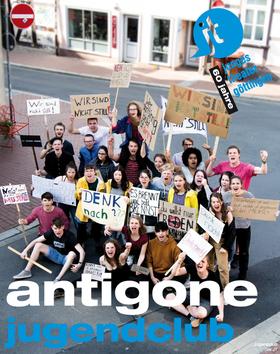 Bild: Antigone - Ein Mädchen fordert den Staat heraus - Eine Produktion de JT-Jugendclubs