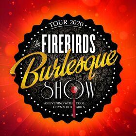 Bild: THE FIREBIRDS BURLESQUE SHOW - Rock n Roll Burlesque Varieté Entertainment!