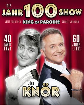 Bild: Jörg Knör - Die Jahr-100-Show