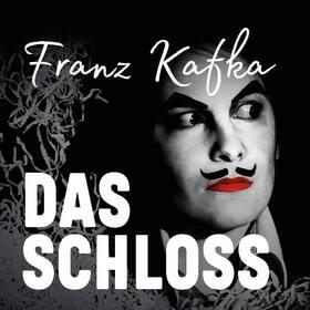 Das Schloss - nach Franz Kafka