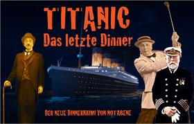 """Krimi-Dinner - """"Titanic - Das letzte Dinner"""""""