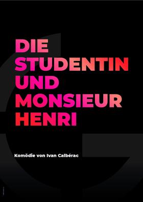 Bild: Die Studentin und Monsieur Henri - Grenzlandtheater Aachen