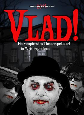 Bild: Heersumer Sommerspiele 2019 - VLAD! – Ein vampireskes Theaterspektakel in Wrisbergholzen
