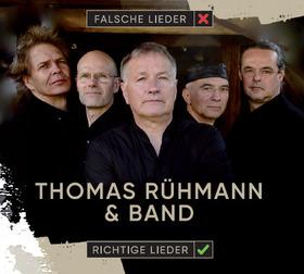 Bild: «RICHTIGE  LIEDER« - Thomas Rühmann & Band