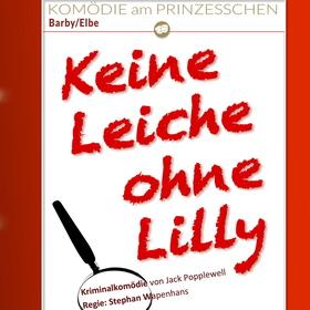 Bild: Keine Leiche ohne Lilly - Komödie am Prinzesschen