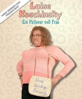 """Bild: Comedy-Lesung mit Hans Werner Olm - """"Luise Koschinsky – Ein Pullover voll Frau"""""""