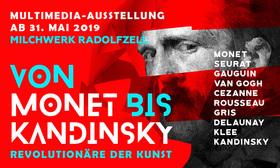 Bild: VON MONET BIS KANDINSKY – REVOLUTIONÄRE DER KUNST - Multimedia-Kunstausstellung